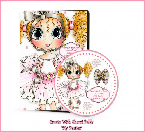 "Sherri Baldy ""Little Sweeties My-Besties CD-Sherri Baldy, my Besties, CD, crafts, Dolls, digi stamps,"