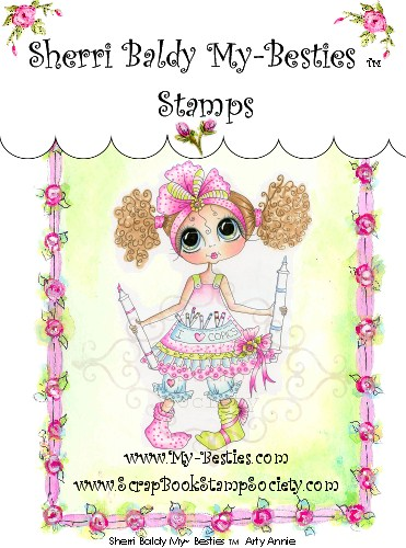 Clear Rubber Stamp Arty Annie My Besites-Sherri Baldy, my besties, digi stamps, rubber stamps, big eyed, dolls, Messy Bessy,