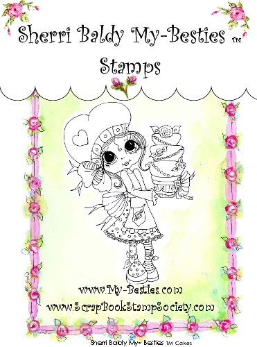 Clear Rubber Stamp Cakes  My-Besties-Sherri Baldy, my besties, digi stamps, rubber stamps, big eyed, dolls, Messy Bessy,