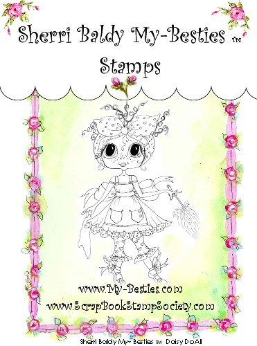 Clear Rubber Stamp Daisy Do All My-Bestie-Sherri Baldy, my besties, digi stamps, rubber stamps, big eyed, dolls, Messy Bessy,
