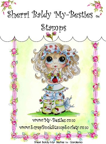 Clear Rubber Stamps Gardenia My-Besties-Sherri Baldy, my besties, digi stamps, rubber stamps, big eyed, dolls, Messy Bessy,