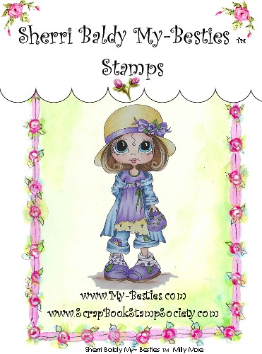 Clear Rubber Stamps Milly Mae My-Besties-Sherri Baldy, my besties, digi stamps, rubber stamps, big eyed, dolls, Messy Bessy,