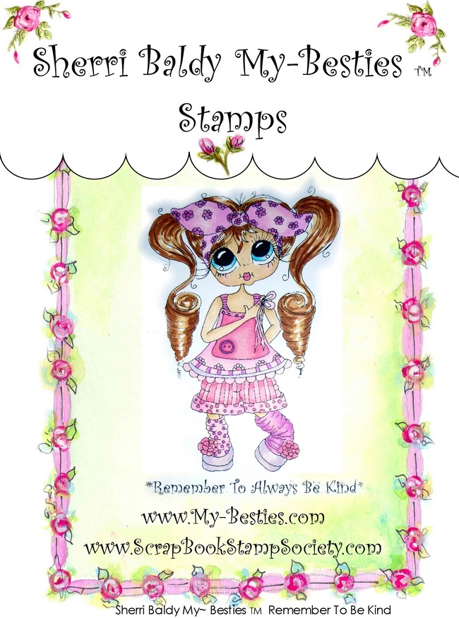 Clear Rubber Stamp Remember To Be Kind-Sherri Baldy, my besties, digi stamps, rubber stamps, big eyed, dolls, Messy Bessy,