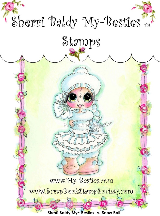 Clear Rubber Stamp Snow Ball-Sherri Baldy, my besties, digi stamps, rubber stamps, big eyed, dolls, Messy Bessy,