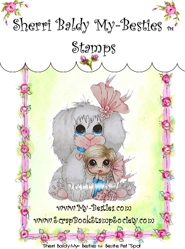 Clear Rubber Stamp Spot-Sherri Baldy, my besties, digi stamps, rubber stamps, big eyed, dolls, Messy Bessy,