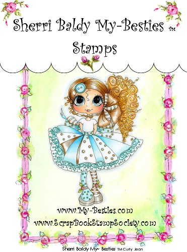 Clear Rubber Stamps Curly Jean My-Besties-Sherri Baldy, my besties, digi stamps, rubber stamps, big eyed, dolls, Messy Bessy,