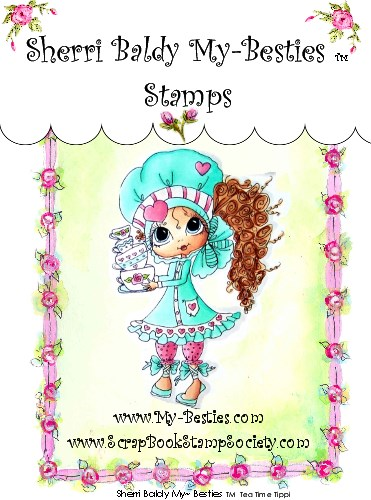 Clear Rubber Stamps Tea Time Tippi My-Besties-Sherri Baldy, my besties, digi stamps, rubber stamps, big eyed, dolls, Messy Bessy,